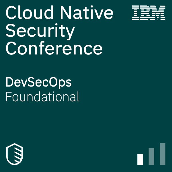 Cloud Native Security Conference - DevSecOps