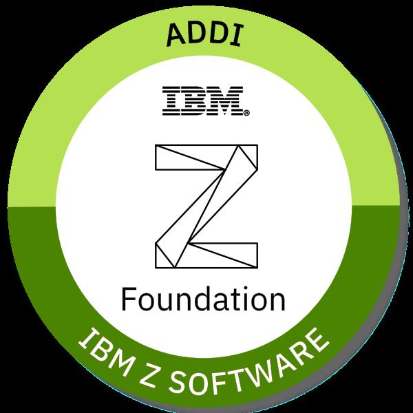 IBM Z ADDI Foundations