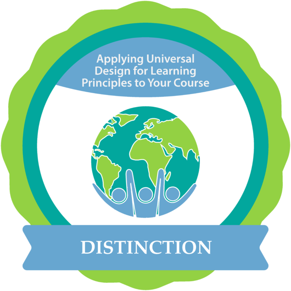 Applying Universal Design for Learning Principles to Your Course with Distinction