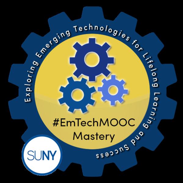 SUNY #EmTechMOOC Mastery