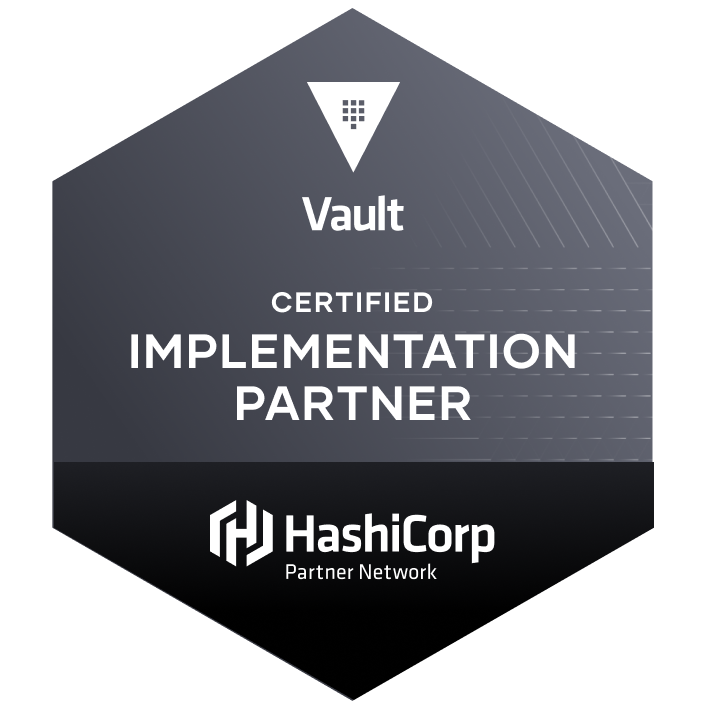 Vault: Certified HashiCorp Implementation Partner (CHIP)