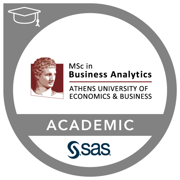 SAS – Athens University of Economics and Business, MSc Business Analytics Joint Certificate in SAS Programming and Data Mining