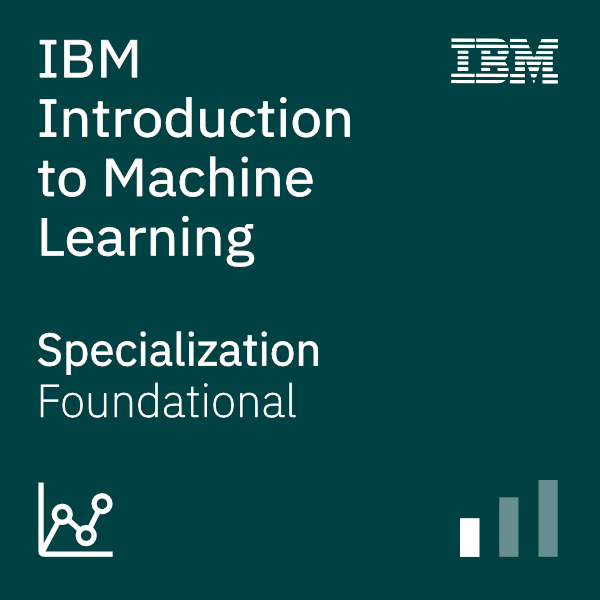 IBM Introduction to Machine Learning - IBM Specialization