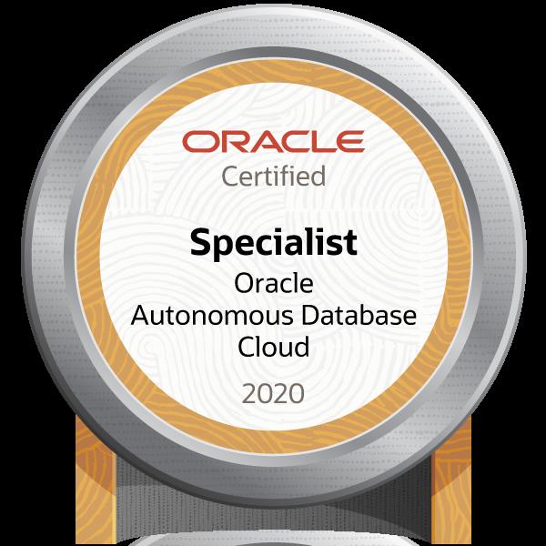 Oracle Autonomous Database Cloud 2020 Certified Specialist