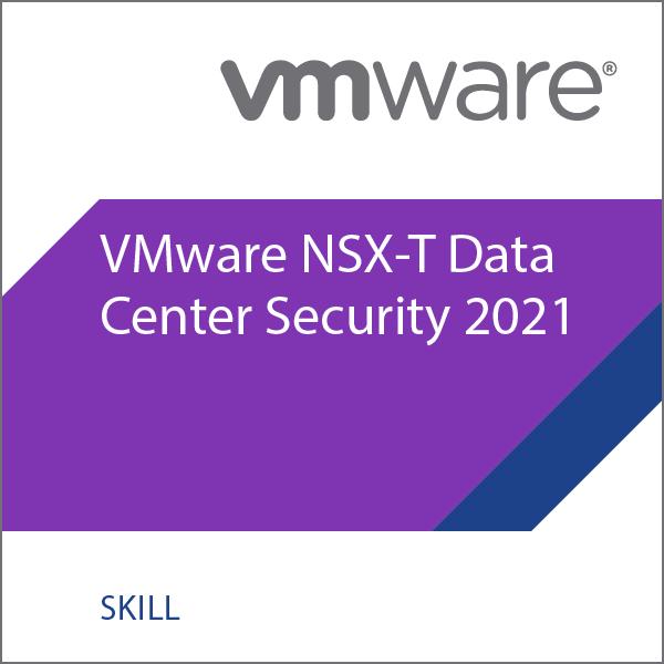 VMware NSX-T Data Center Security 2021