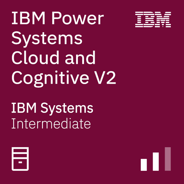 IBM Power Systems Cloud and Cognitive V2