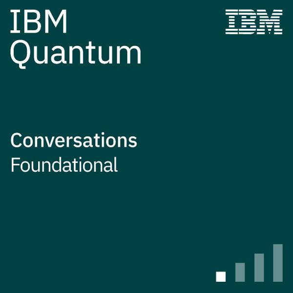 IBM Quantum Conversations