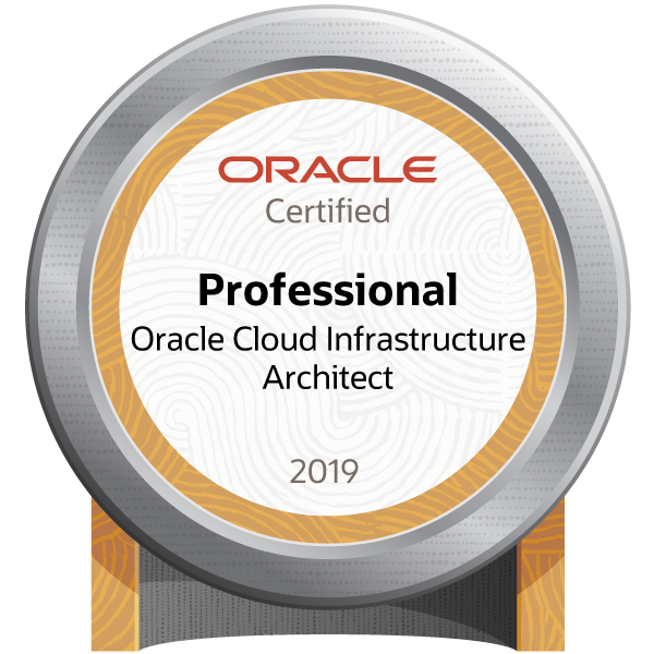Oracle Cloud Infrastructure 2019 Certified Architect Professional