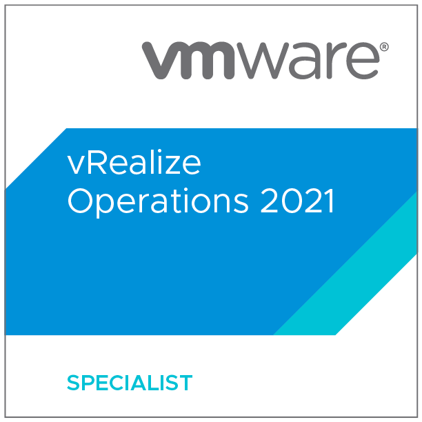 VMware Specialist - vRealize Operations 2021