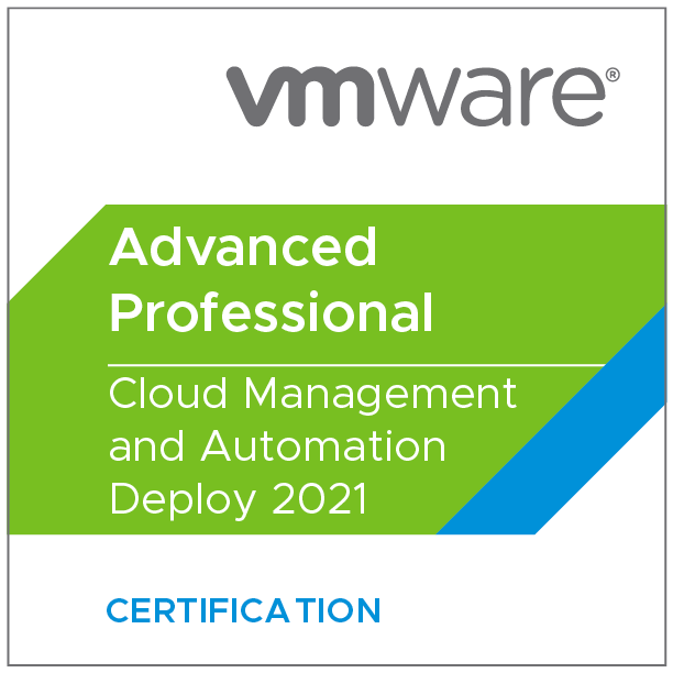 VMware Certified Advanced Professional - Cloud Management and Automation Deploy 2021