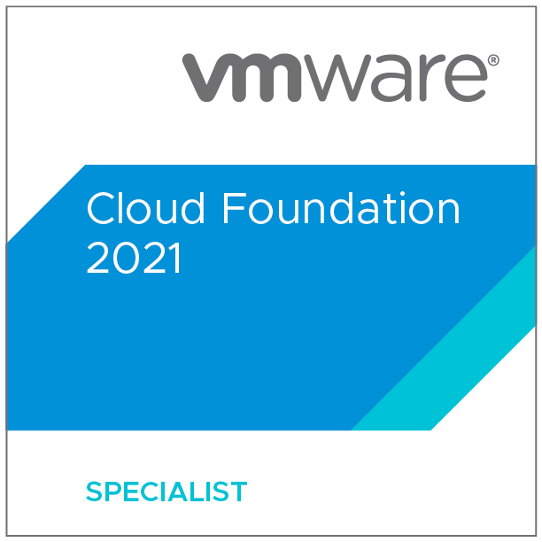 VMware Certified Specialist - Cloud Foundation 2021