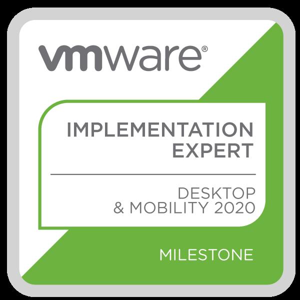 VMware Certified Implementation Expert - Desktop and Mobility 2020