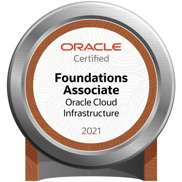 Oracle Cloud Infrastructure Foundations 2021 Certified Associate