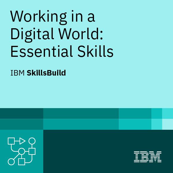 Working in a Digital World: Essential Skills