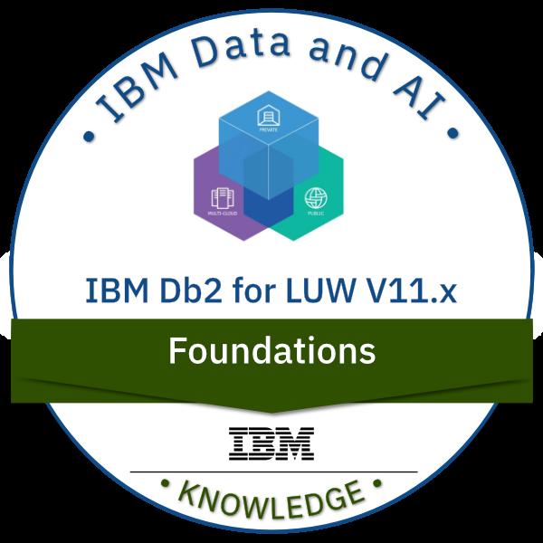 IBM Db2 for LUW V11.x Foundations