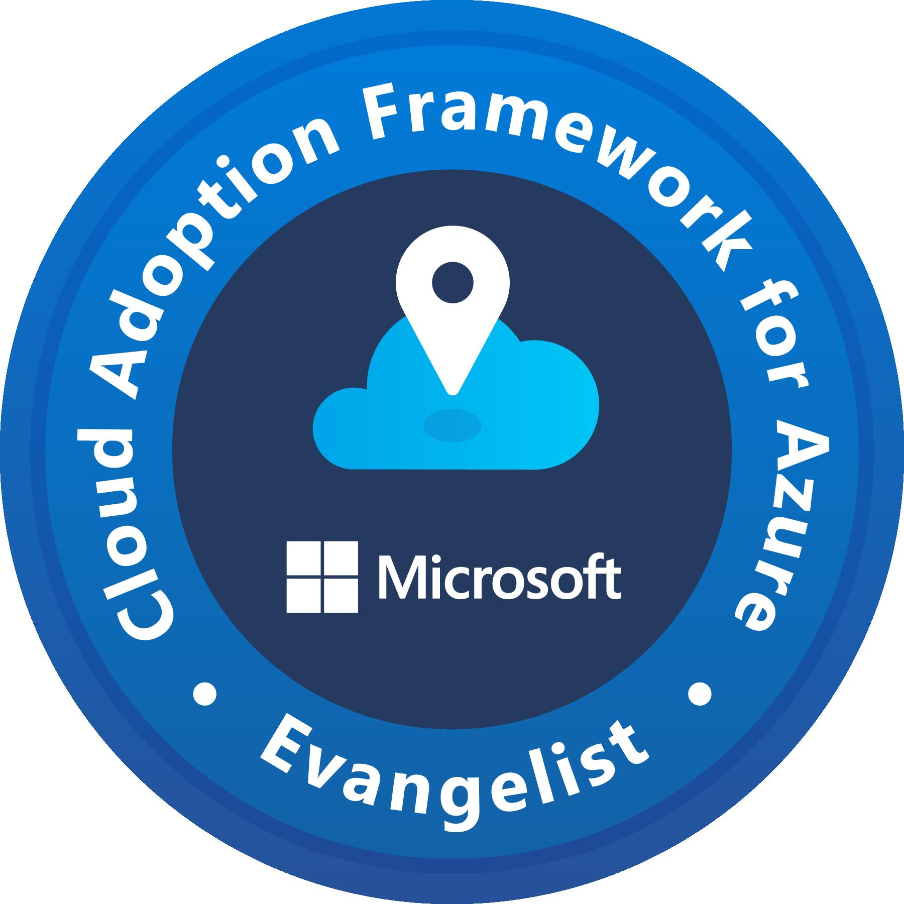 Evangelist - Cloud Adoption Framework for Azure