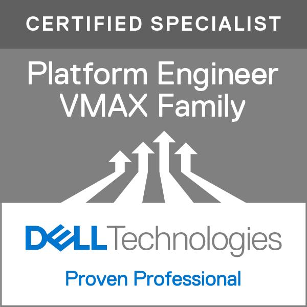 Specialist - Platform Engineer, VMAX Family Version 1.0