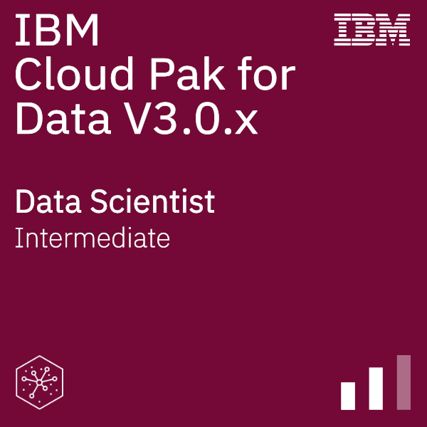 IBM Cloud Pak for Data V3.0.x Data Scientist