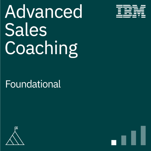 Advanced Sales Coaching - Foundational