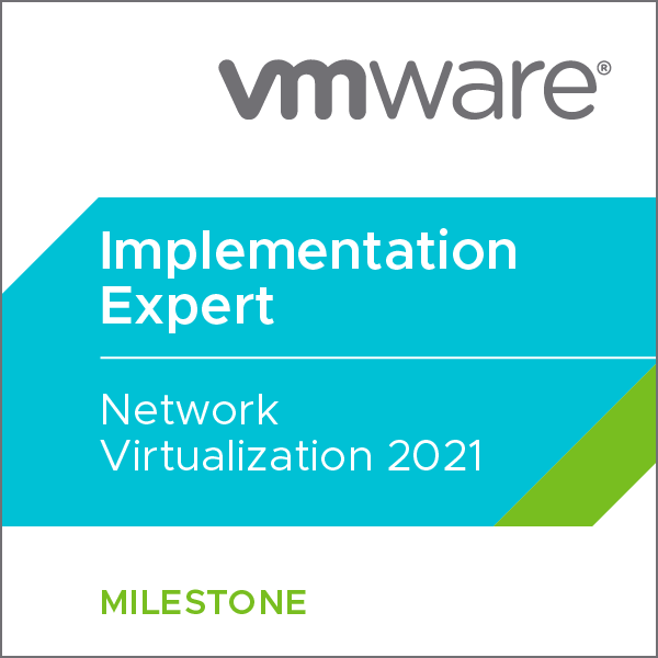 VMware Certified Implementation Expert - Network Virtualization 2021
