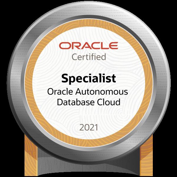 Oracle Autonomous Database Cloud 2021 Certified Specialist