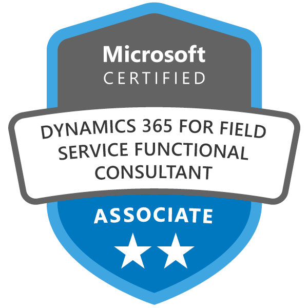 Microsoft Certified: Dynamics 365 Field Service Functional Consultant Associate