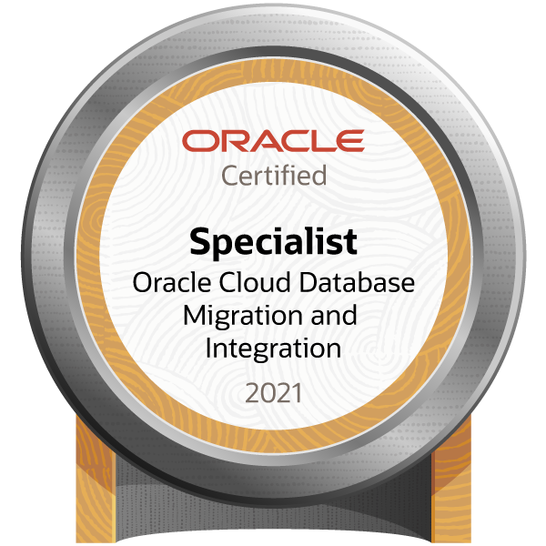 Oracle Cloud Database Migration and Integration 2021 Certified Specialist