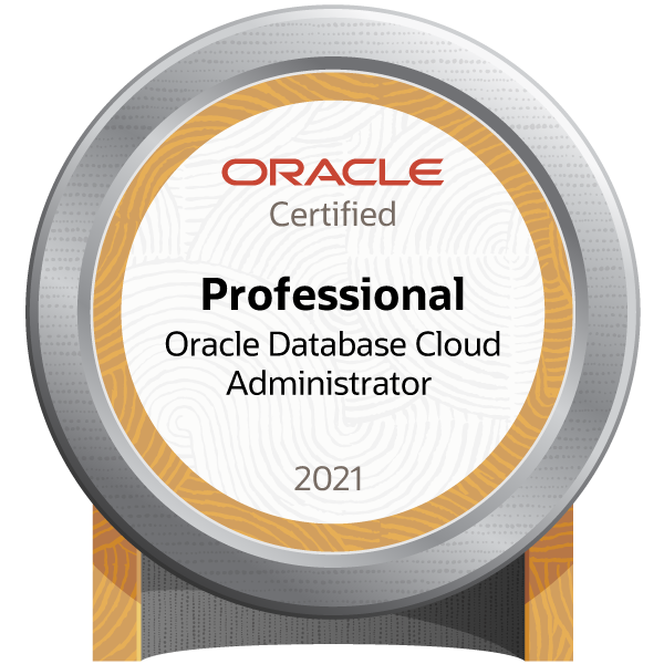 Oracle Database Cloud Administrator 2021 Certified Professional