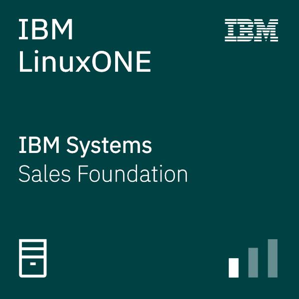 IBM LinuxONE Sales Foundation