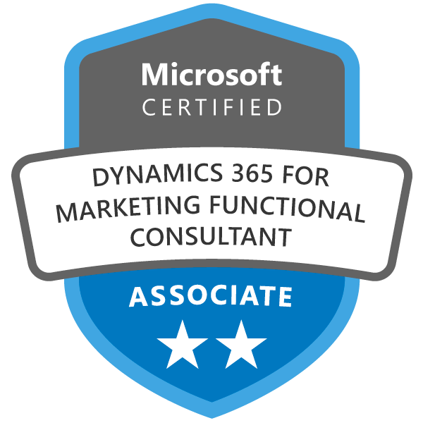 Microsoft Certified: Dynamics 365 Marketing Functional Consultant Associate  - Credly