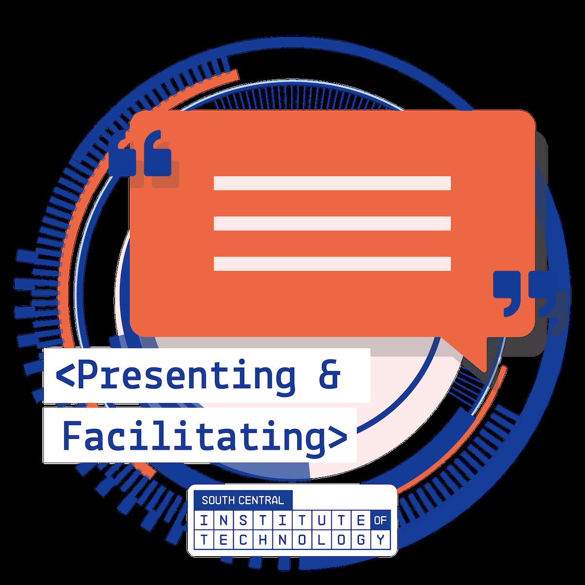 Presenting and Facilitating