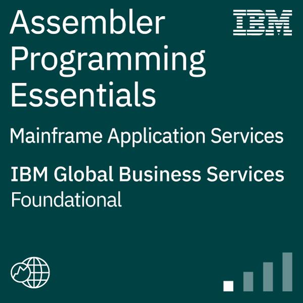 Mainframe Application Services – Assembler Programming Essentials