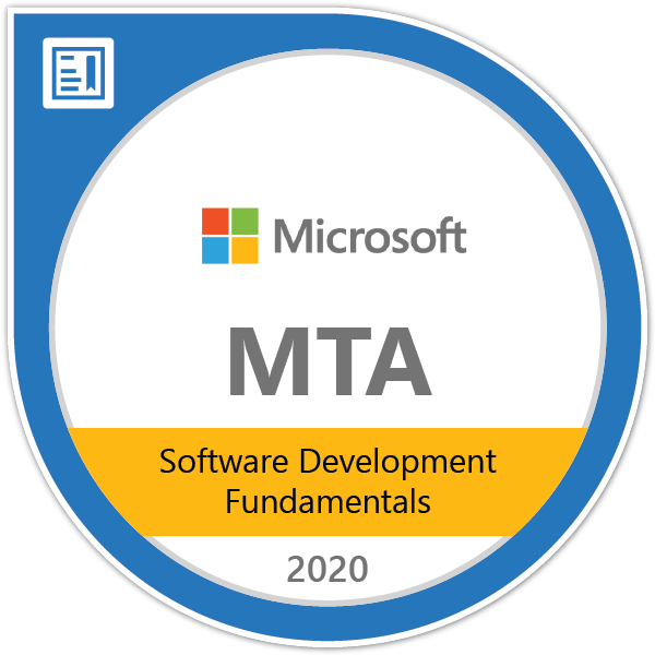 MTA: Software Development Fundamentals - Certified 2020