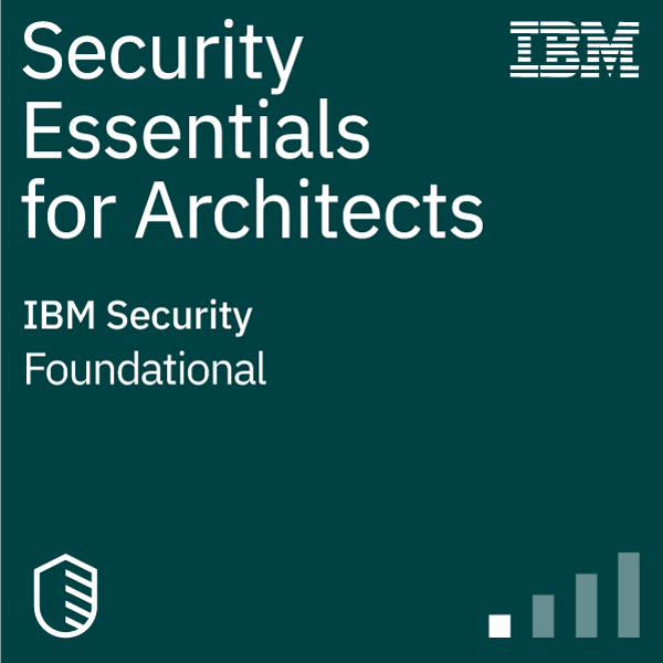 IBM Security Essentials for Architects