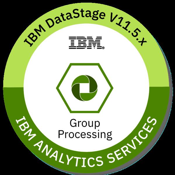 IBM DataStage V11.5.x Group Processing
