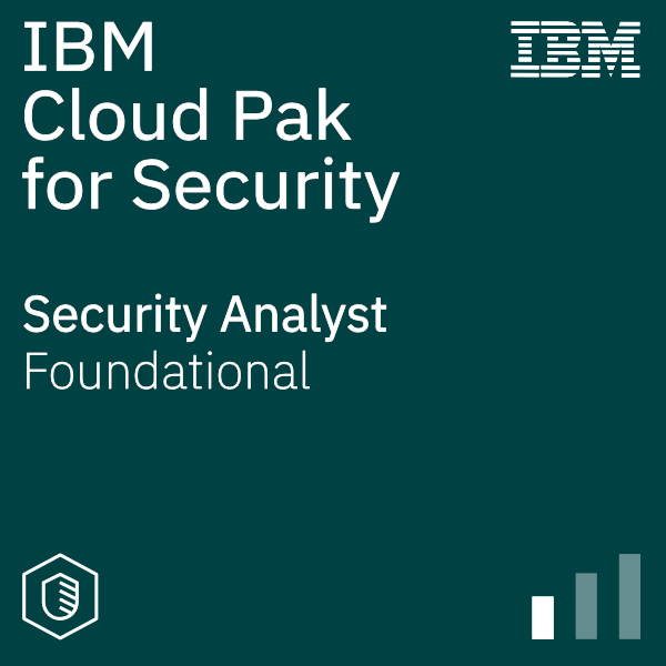 IBM Cloud Pak for Security - Security Analyst