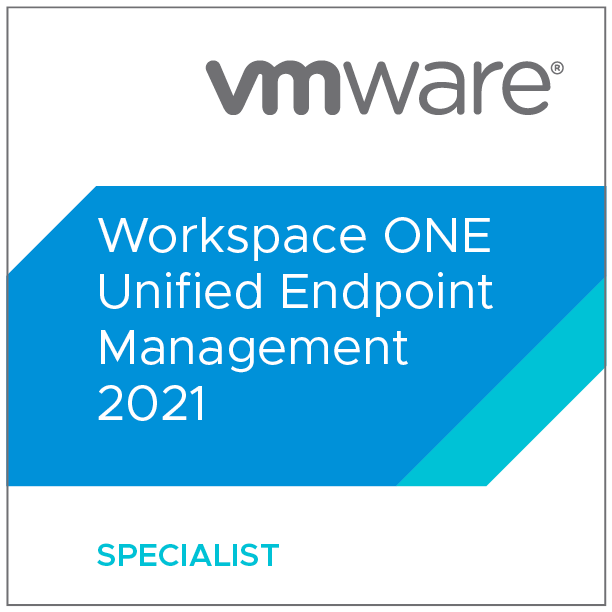 VMware Specialist - Workspace ONE Unified Endpoint Management 2021