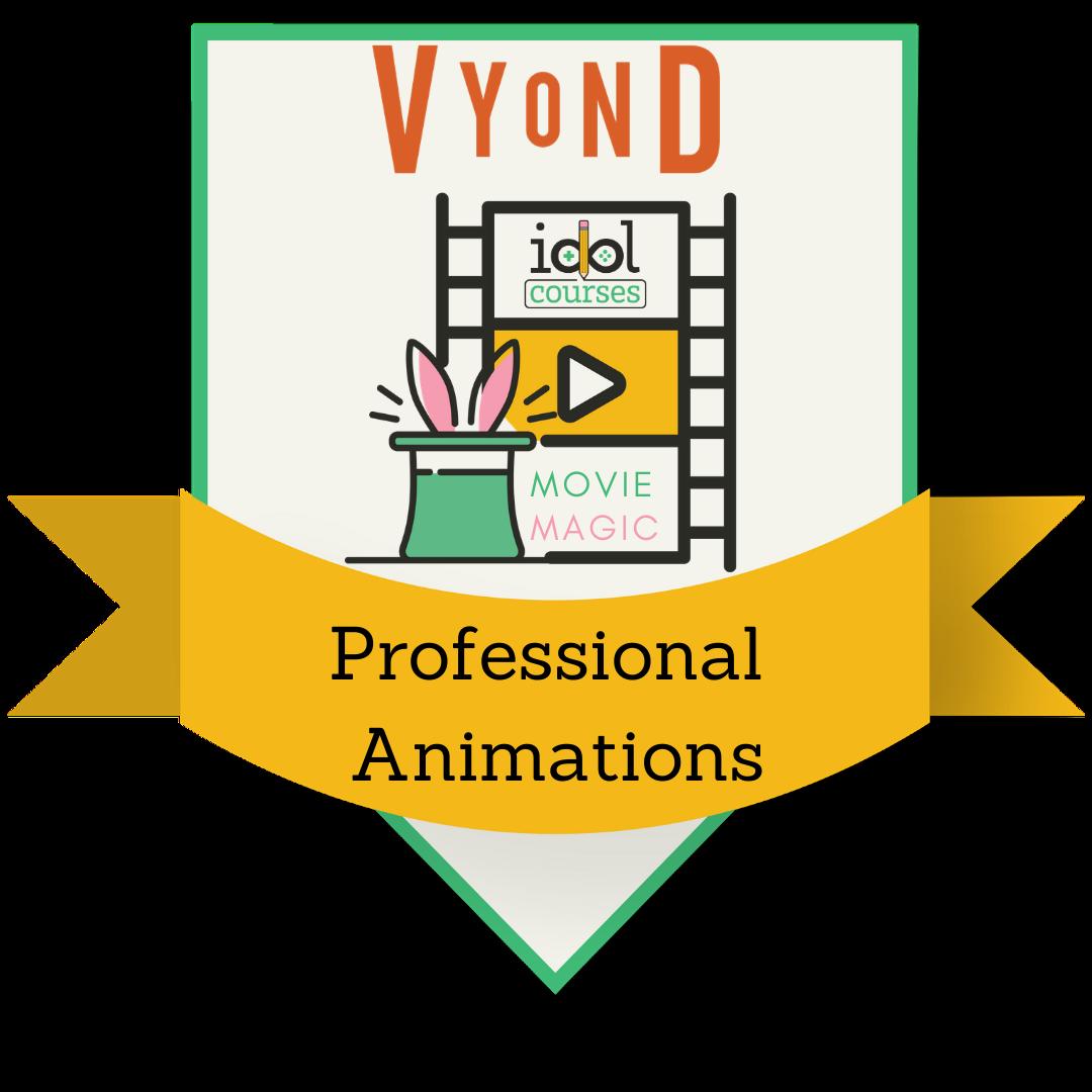 IDOL® Movie Magic™: Professional Vyond® Animations