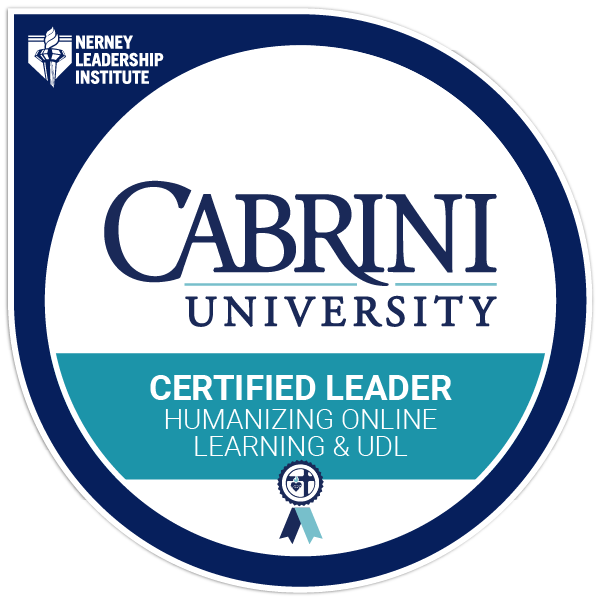 Nerney Leadership Institute Certified Leader: Humanizing Online Learning with UDL
