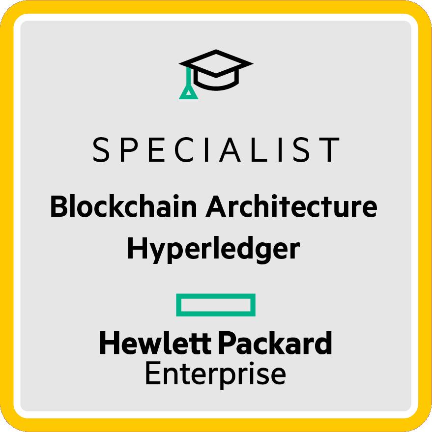 HPE Specialist - Blockchain Architecture Hyperledger