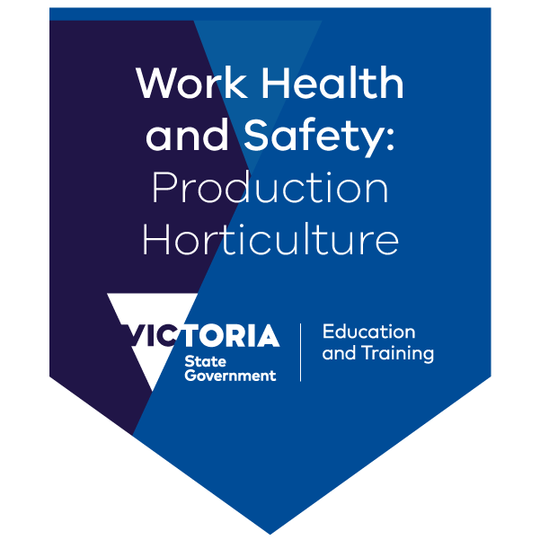 Introduction to work health and safety processes - production horticulture