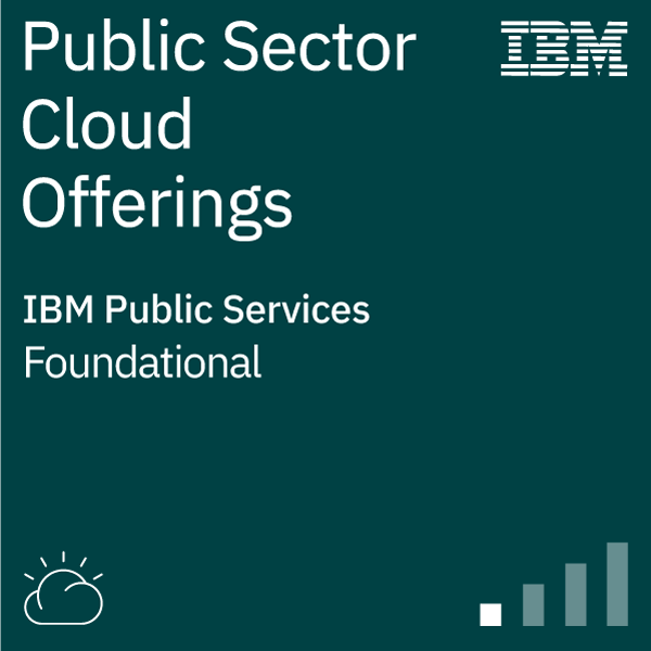IBM Public Sector Cloud Offerings Knowledge