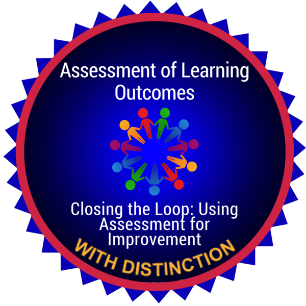 Closing the Loop: Using Assessment for Improvement with Distinction