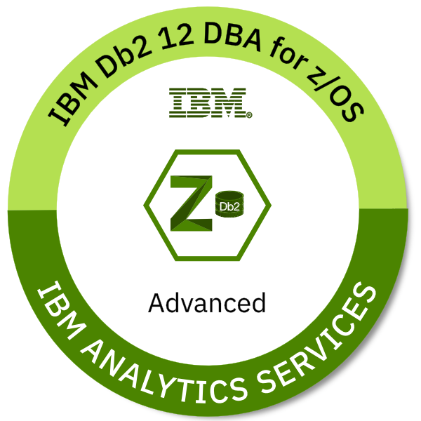 IBM Db2 for z/OS V12.1 Database Administrator - Advanced