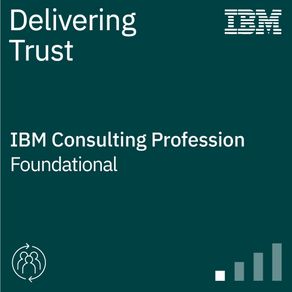 IBM Consulting – Delivering Trust