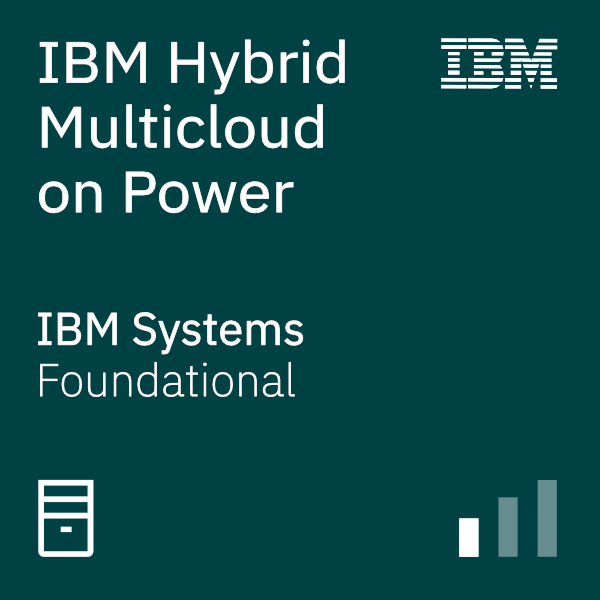 IBM Hybrid Multicloud on Power