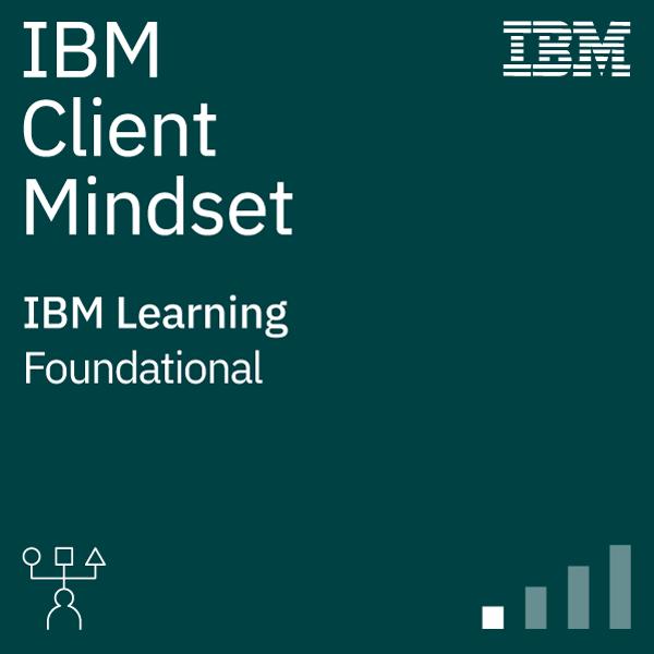 IBM Client Mindset