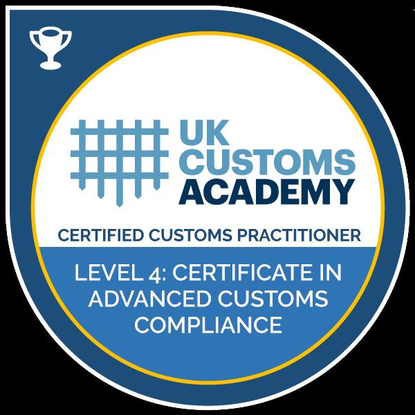 Level 4: Certificate in Advanced Customs Compliance