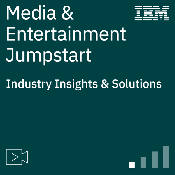 Media & Entertainment Industry Jumpstart
