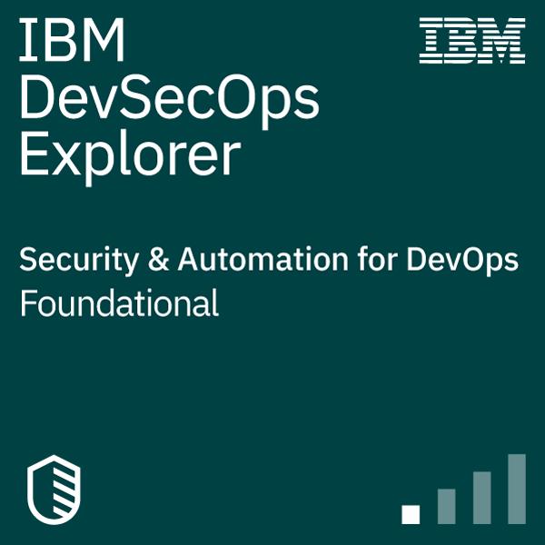 IBM DevSecOps Explorer - Security & Automation for DevOps